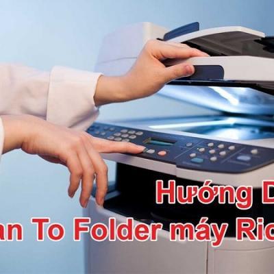 Hướng dẫn cách lấy file từ máy photocopy nhanh nhất